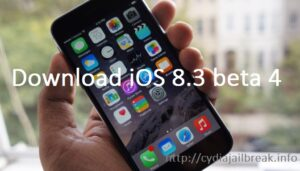iOS 8.3 beta 4 - jailbreak iOS 8.3