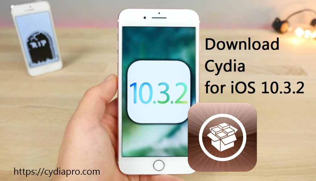 Cydia download iOS 10.3.2