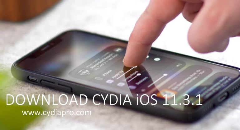 Things you should know with Download Cydia iOS 11.3.1