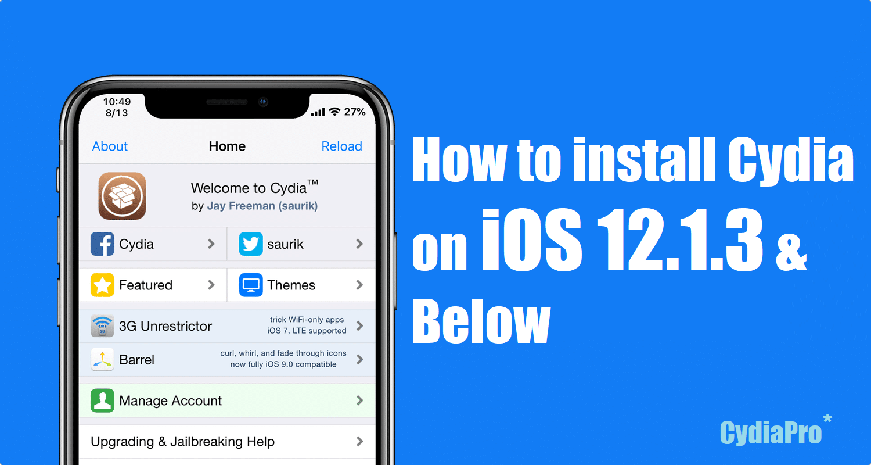 Install Cydia iOS 12.1.3